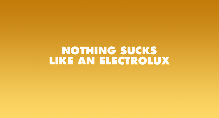 Electrolux Brand Message
