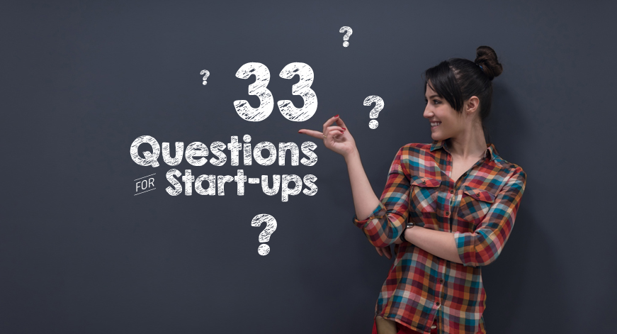 33 Questions for Start-ups