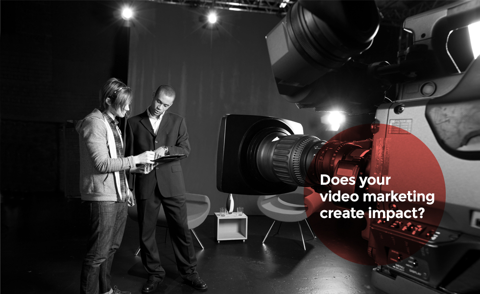 Does your video marketing create impact?